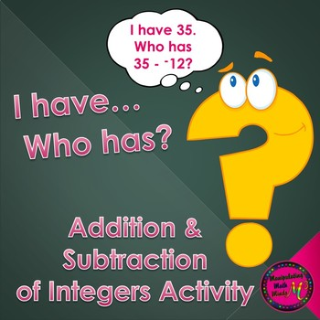 """Addition and Subtraction of Integers """"I have, who has"""" rev"""