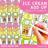 Addition of 4 Numbers {Ice-Cream Add Up}