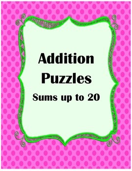 Addition puzzles sums of 1-20 with Write-in Lines