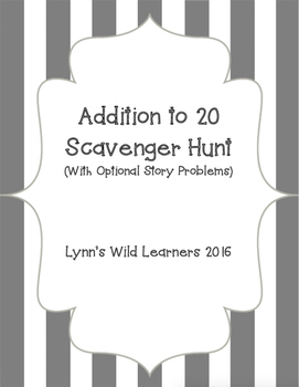 Addition to 20 Scavenger Hunt (with optional Story Problems)