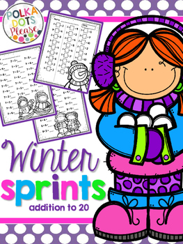 Addition to 20 Sprints for Math Fluency {{Winter and Snow}}