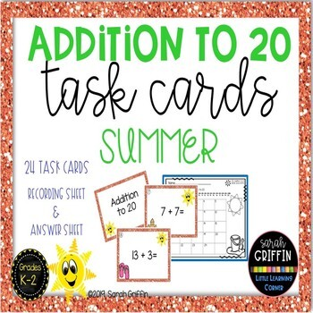 Addition to 20 ~ Summer Math Center ~ Task Cards