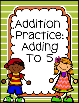 Addition to 5 Worksheets