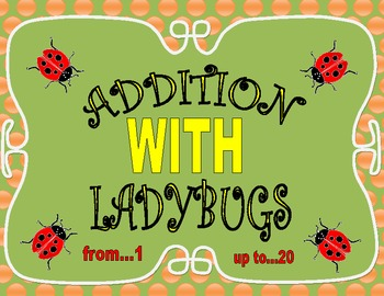 Addition with Ladybugs - Up to 20
