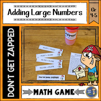 Addition with Large Numbers ZAP Math Game
