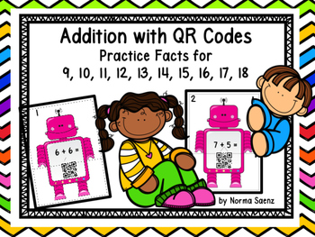 Addition with QR Codes  Practice Facts for 9, 10, 11, 12,