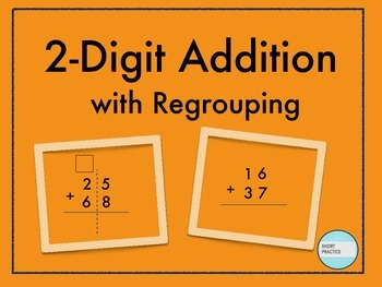 2- Digit Addition with Regrouping