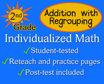 Addition with Regrouping, 2nd grade - Individualized Math