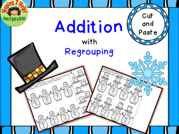 Addition with Regrouping:  3- Digit Addends