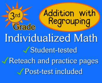 Addition with Regrouping, 3rd grade - Individualized Math