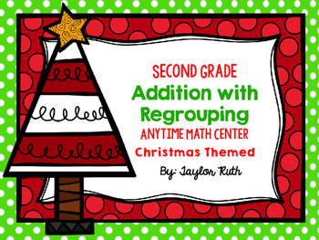 Addition with Regrouping Christmas Themed Math Centers