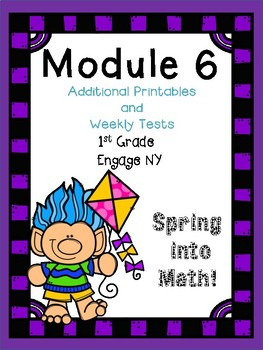 Additional Printables and Tests for Engage NY, 1st Grade,