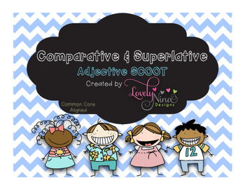 Adjective Comparative/Superlative Scoot