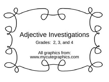 Adjective Investigations
