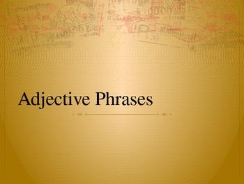 Adjective Phrases Lesson