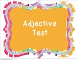 Adjective Review and/or test
