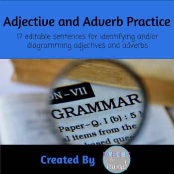Adjective and Adverb Identify and Diagram
