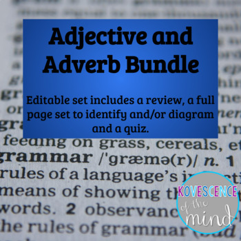 Adjective and Adverb Pack: Define, Identify, Diagram, Revi