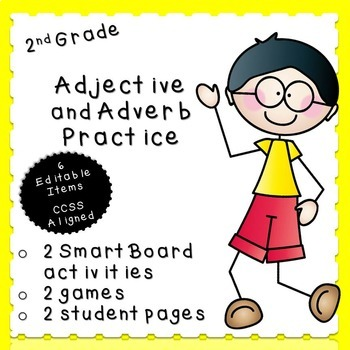 Adjective and Adverb Practice (second grade)