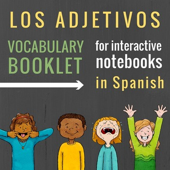 Adjectives in Spanish Vocabulary Booklet for Interactive N