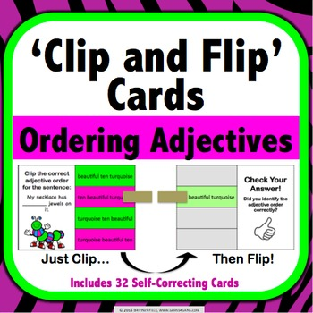 Ordering Adjectives Task Cards (Clip and Flip)
