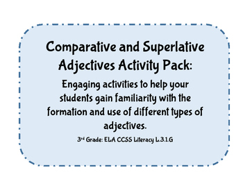 Adjectives: 3rd Grade CCSS ELA Language: Comparative & Sup