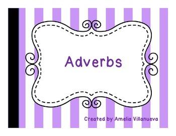 Adjectives- Adverbs - An overview of both - made easy!