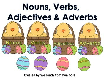 Adjectives, Adverbs, Verbs, and Nouns Word Sort Word Work