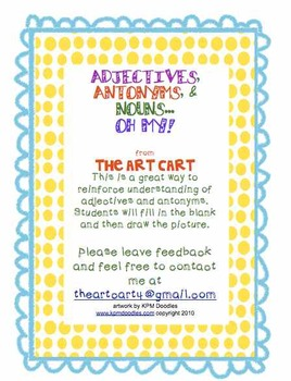 Adjectives, Antonyms, and Nouns, OH MY!  I Can Draw Worksheet