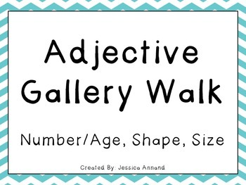 Adjectives Gallery Walk - Number/Age, Shape, Size