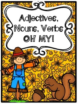 Adjectives, Nouns, Verbs OH MY! (Sorting Game!)