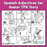 Spanish Adjectives Ser Gustar TPR Story & Activities