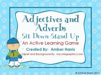 Adjectives and Adverbs Sit Down Stand Up Active Learning G
