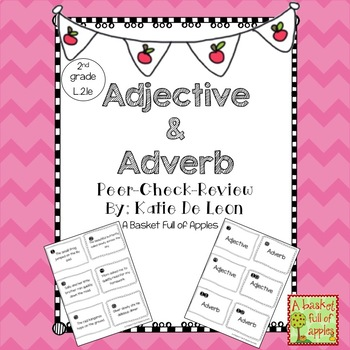 Adjectives and Adverbs peer-check-review: A cooperative le