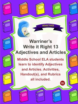 Adjectives and Articles: Warriner's Write it Right 13
