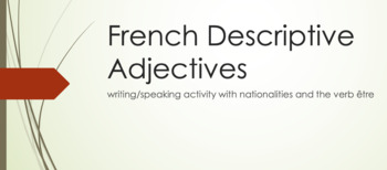 Adjectives : speaking/writing activity with nationalities