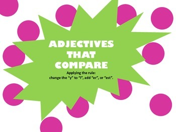 Adjectives that Compare: Power Point/Marker Board Activity