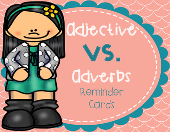Adjectives vs. Adverbs Student Reminder Cards