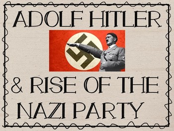 Adolf Hitler & Rise of the Nazi Party PowerPoint Presentat