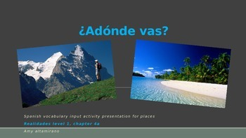 Adonde vas? Spanish 1 Presentation of Vocab for Places Rea