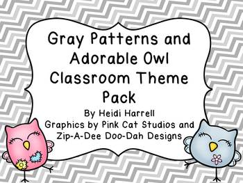 Adorable Owl and Gray Pattern Classroom Theme Pack- Huge Set!