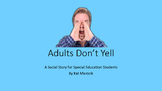 Adults Don't Yell Appropriate Communication Social Story f