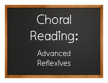 Spanish Advanced Reflexive Verb Choral Reading