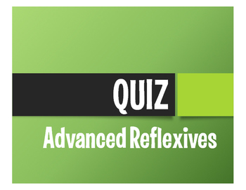Spanish Advanced Reflexive Verb Quiz