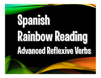 Spanish Advanced Reflexive Verb Rainbow Reading