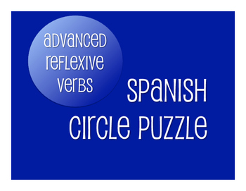 Spanish Advanced Reflexive Verb Circle Puzzle