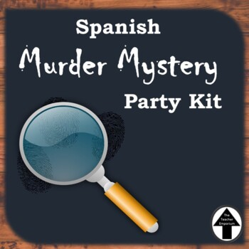 Murder Mystery Party Activity Highly Engaging Spanish Conv
