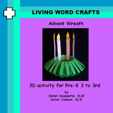 Advent Wreath  3D Pre-K to Gr. 3
