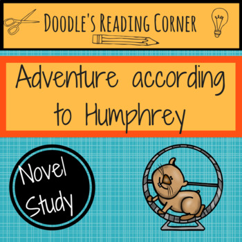 Adventure According to Humphrey Guided Reading Lessons and