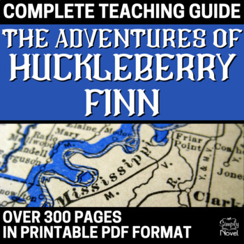 "Adventures of Huckleberry Finn ""Huck Finn"" Lesson, Activit"